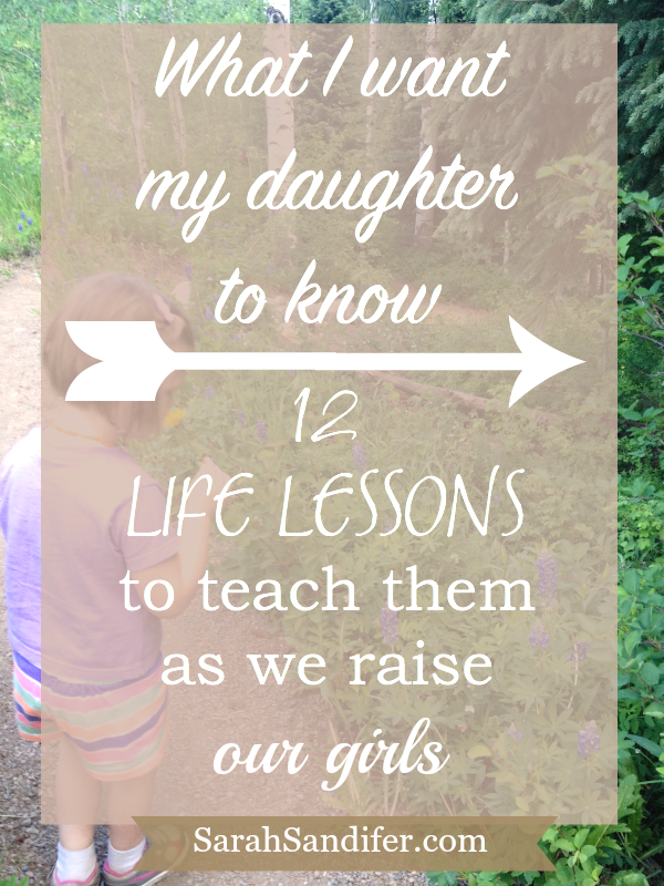 what i want my daughter to know